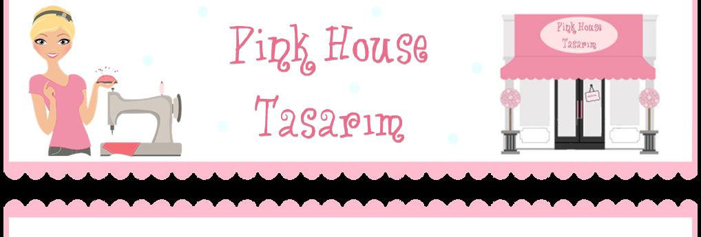 Pink House Tasarım