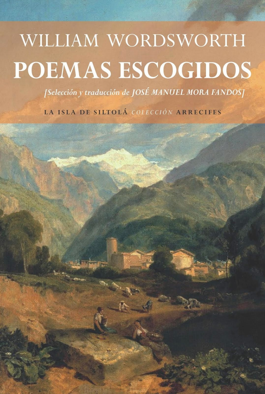 POEMAS ESCOGIDOS, DE WILLIAM WORDSWORTH (La Isla de Siltolá 2015)
