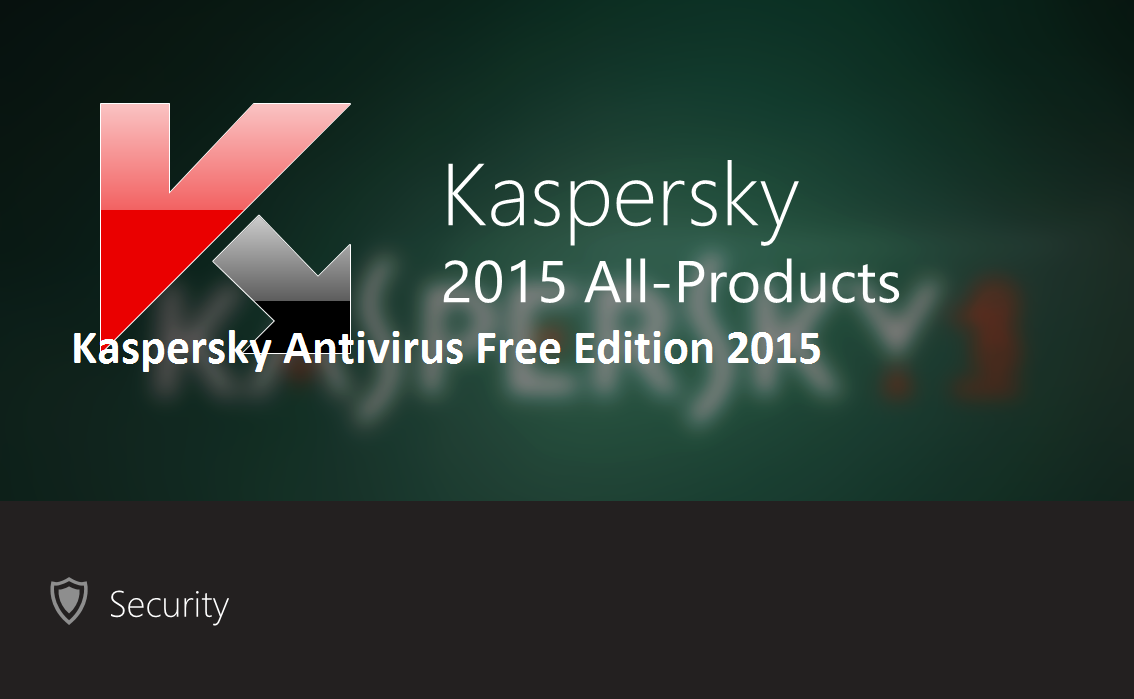 Kaspersky Antivirus Free Edition 2015 Portable License Serial