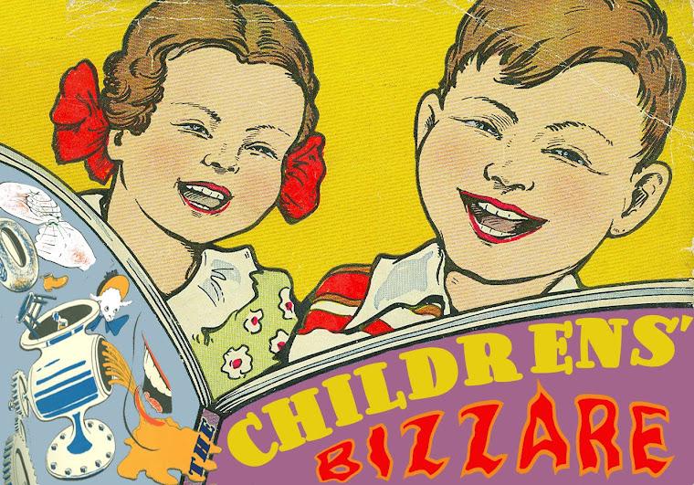 The Childrens Bizzare