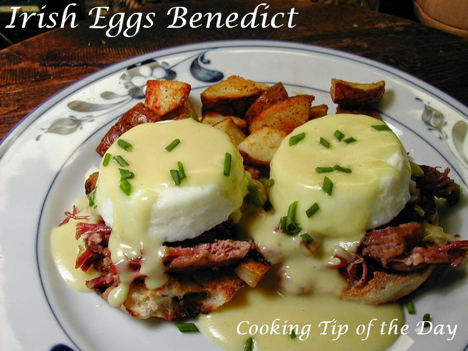 Cooking Tip of the Day: Irish Eggs Benedict