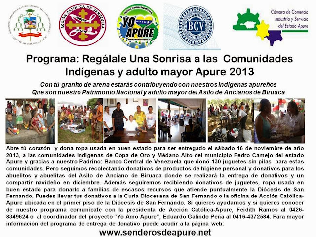 Ayúdanos para ayudar al prójimo con Programa; Regàlale una sonrisa a la comunidades indígena y adulto mayor Apure 2013.