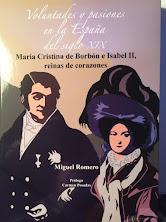 MARÍA CRISTINA DE BORBÓN E ISABEL II, REINAS DE CORAZONES