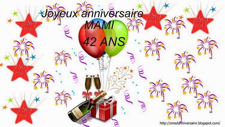 Sms Anniversaire Maman 42 Ans