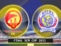 Jadwal Final SCM Cup 2015 Sriwijaya FC VS Arema Cronus