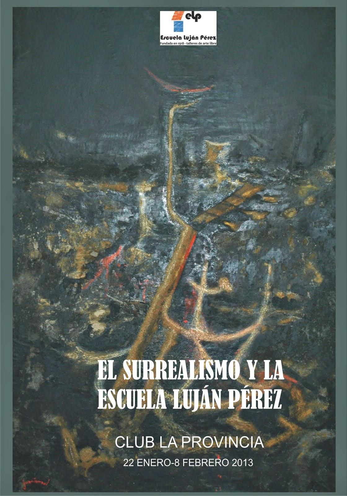 CATÁLOGO EL SURREALISMO EN LA ESCUELA LUJÁN PÉREZ