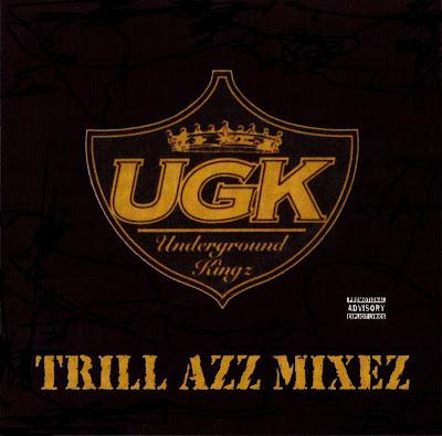 U.G.K.-Trill_Azz_Mixez-(Bootleg)-1998-214_INT