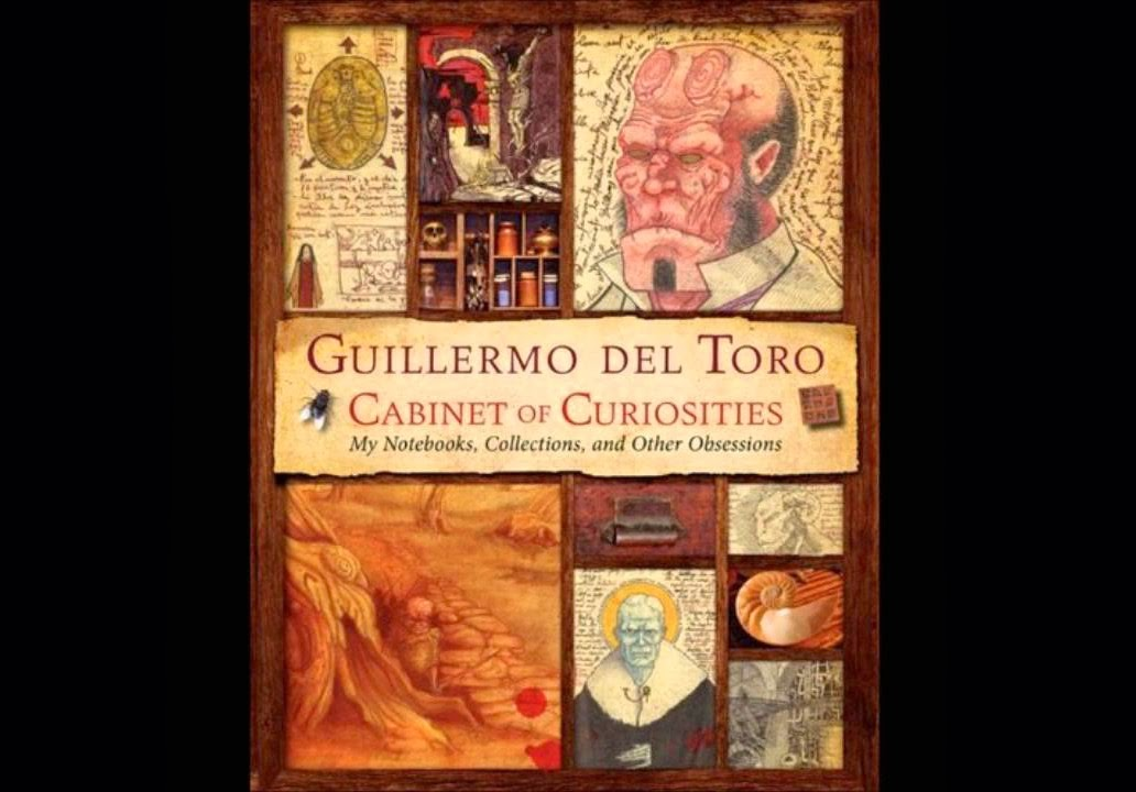 Guillermo del Toro Cabinet of Curiosities: My Notebooks, Collections, and Other Obsessions - First Look