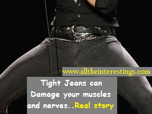Tight Jeans can damage your muscles and nerves..Learn from the Real story, Health News, Road to Awareness, Skinny jeans, tight jeans, Compartment syndrome