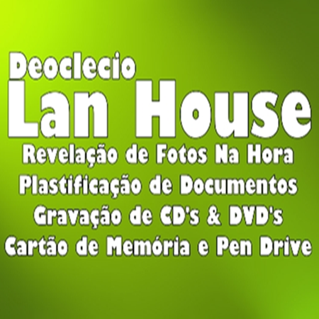 Deoclécio Lan House