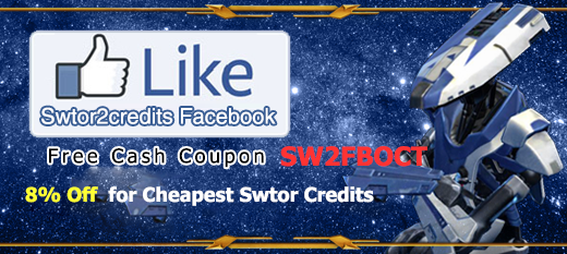 like swtor2credits facebook to get free 8% discount code for cheapest swtor credits