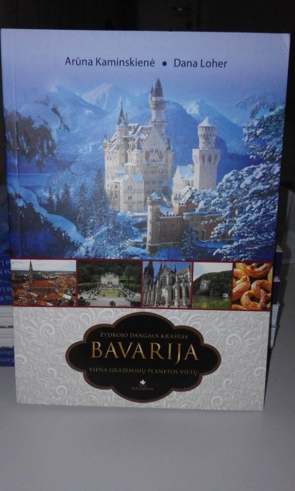 """Knyga """" Bavarija žydrojo dangaus kraštas"""""""