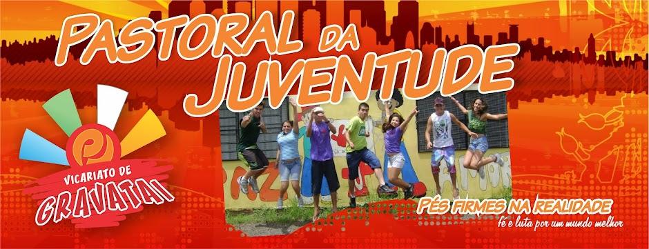Pastoral da Juventude - Vicariato de Gravataí/RS