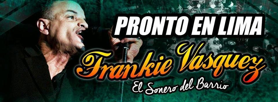 PRONTO EN LIMA FRANKIE VÁZQUEZ