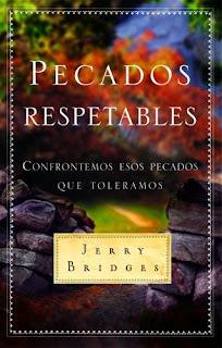 Curso basado en el libro Pecados Respetables por Jerry Bridges, impartido por Ronny Fallas