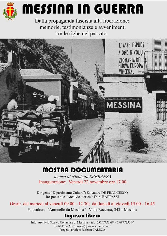 MESSINA IN GUERRA - MOSTRA DOCUMENTARIA DALLA PROPAGANDA FASCISTA ALLA LIBERAZIONE