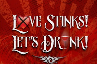 anti love picture: Love Stinks let's drink