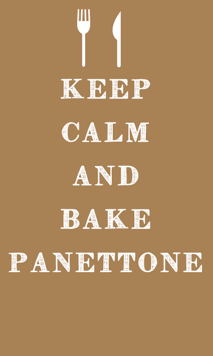 Keep Calm and Bake Panettone CyS