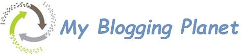My Blogging Planet - Best Blogging Tips
