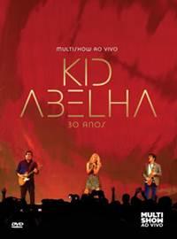 Kid Abelha 30 Anos Multishow ao Vivo Rmvb + Avi DVDRip