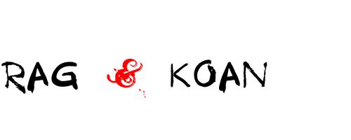 Rag & Koan