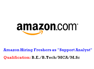 "Amazon Hiring Freshers as ""Support Analyst"""