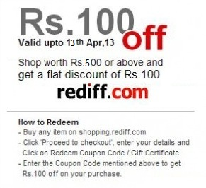 Shop worth Rs.500 or above & Get Rs.100 OFF @ Rediff Shopping (Offer Valid till 13th April'13)