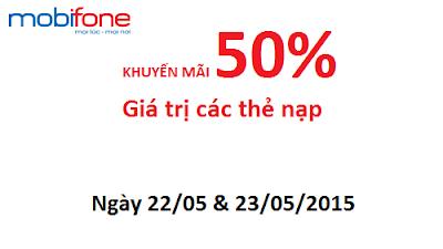 Mobifone khuyến mãi 50% ngày 22,23/05/2015