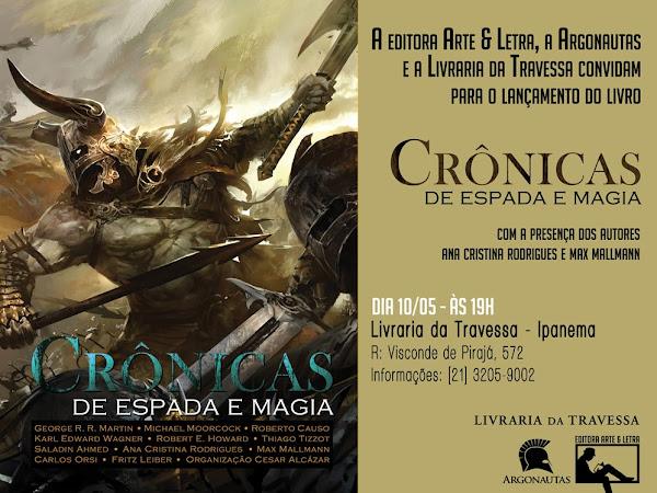 Lançamento no Rio de Janeiro: Crônicas de Espada e Magia, vários autores, Arte e Letra e Argonautas