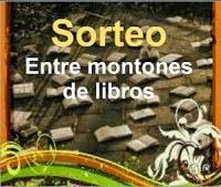 """GRAN SORTEO """"ENTRE MONTONES DE LIBROS"""""""