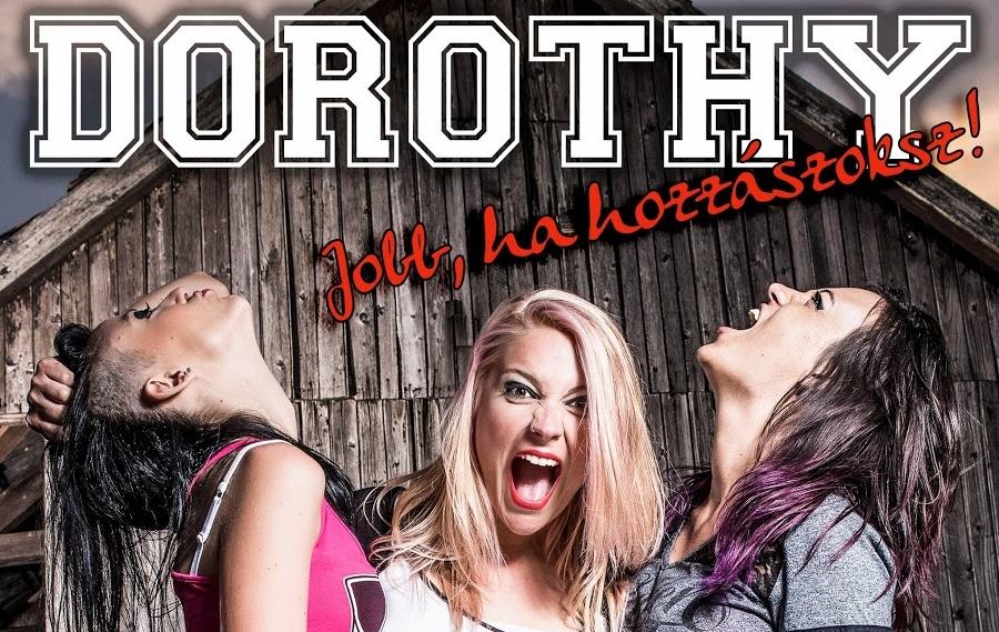 Girl-powa' - Dorothy - Jobb, ha hozzászoksz (2015)