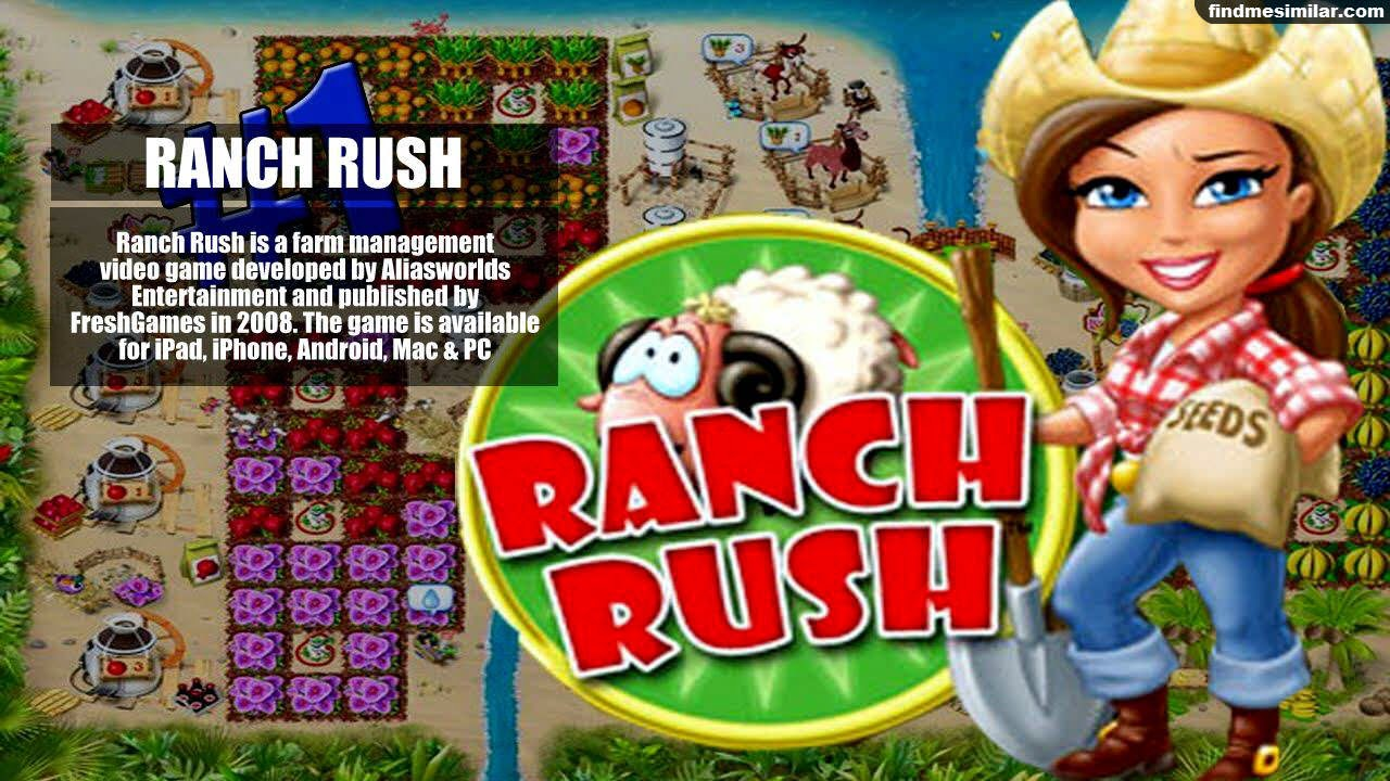 Ranch Rush a similar game like farmville