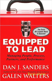 Equipped to Lead: Managing People, Partners, Processes, and Performance by Sanders, Galen Walters