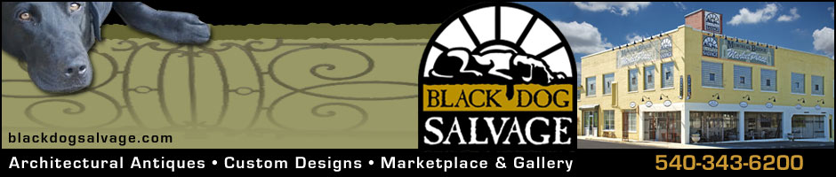 Black Dog Salvage - Architectural Antiques &amp; Custom Designs