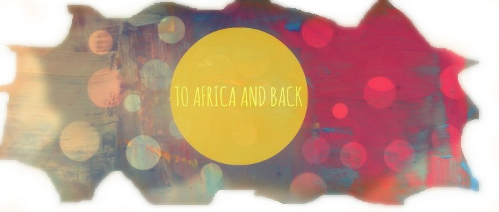 To Africa and Back