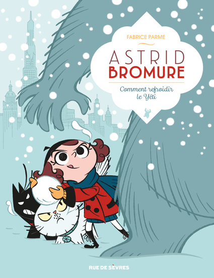 Astrid Bromure T.5