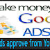 Display AdSense Ads approve from YouTube on Blog Site