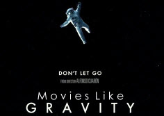 Movies Like Gravity,Gravity 2013