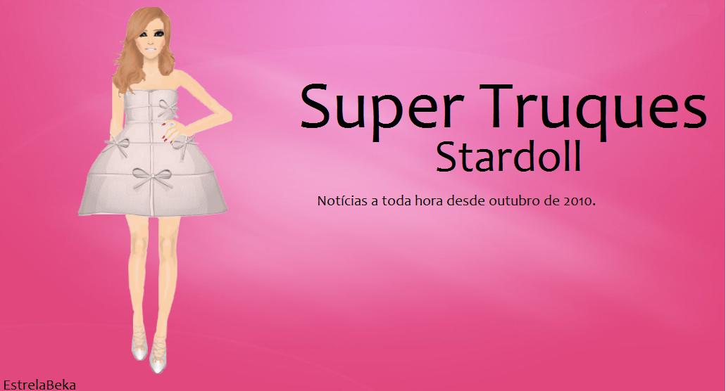 Super Truques Stardoll