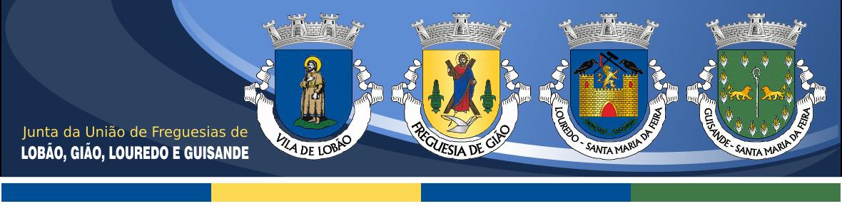 Junta da União das Freguesias de Lobão, Gião, Louredo e Guisande