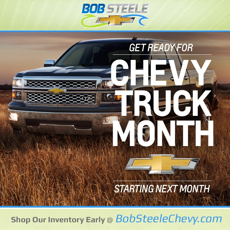 Chevy Truck Month at Bob Steele Chevrolet