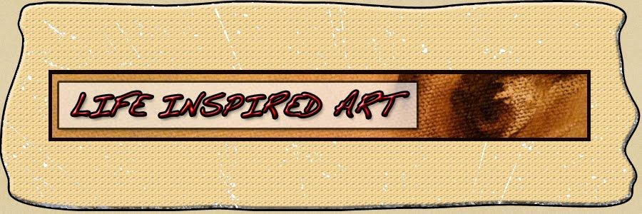 Life Inspired Art