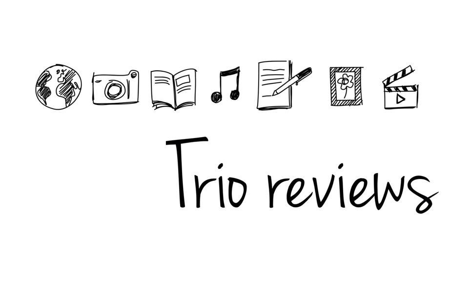 TRIO REVIEWS