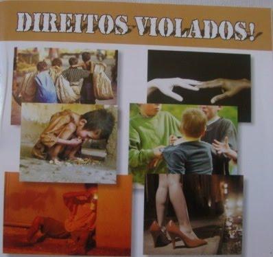 DIREITOS VIOLADOS - CRIANÇAS E ADOLESCENTES