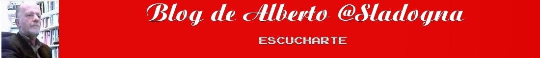 Alberto Sladogna Escucharte