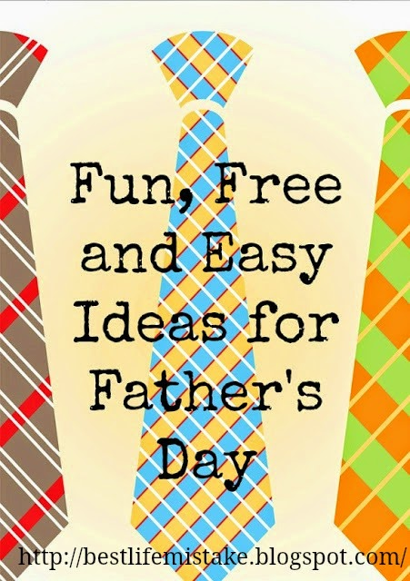 http://bestlifemistake.blogspot.com/2013/05/ideas-for-fathers-day.html