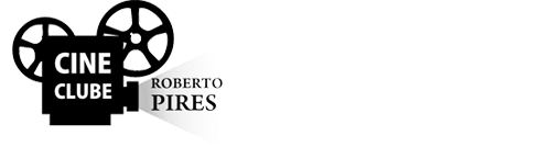 CINECLUBE ROBERTO PIRES