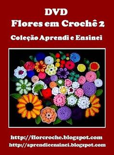 flores em croche no curso de croche com edinir-croche dvd video aulas frete gratis