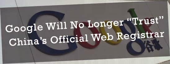 "Google Will No Longer ""Trust"" China's Official Web Registrar : eAskme"