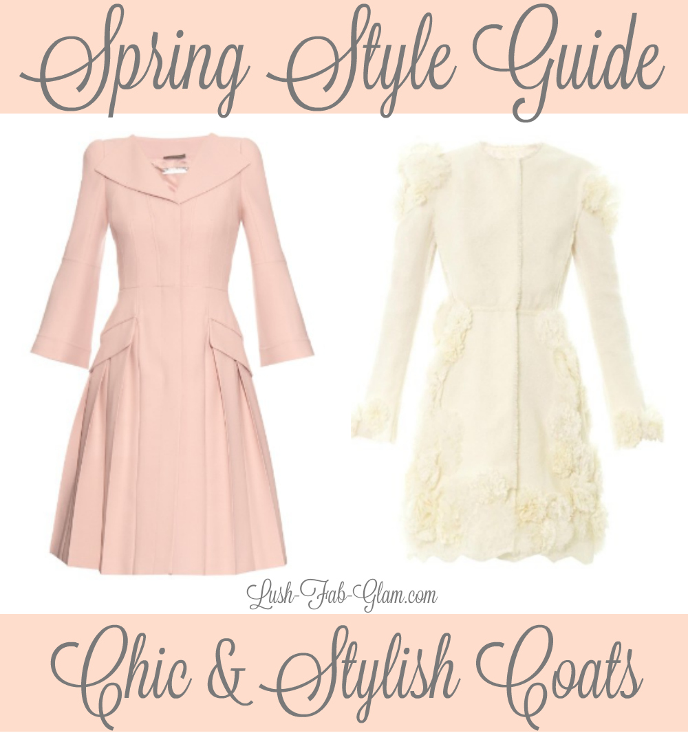 Chic & Stylish Coats For Spring.